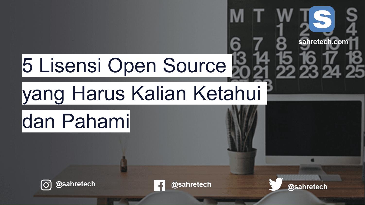 5 lisensi open source yang wajib diketahui anak IT