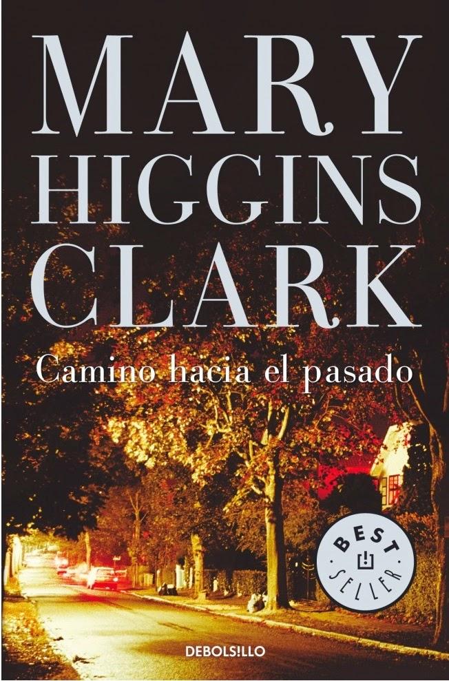 http://labibliotecadebella.blogspot.com.es/2015/01/mary-higgins-clark-camino-hacia-el.html