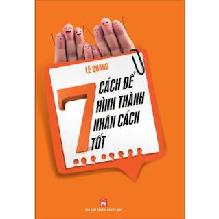 7 Cách Để Hình Thành Nhân Cách Tốt ebook PDF EPUB AWZ3 PRC MOBI