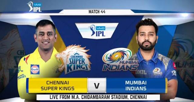 Watch VIVO IPL 2019 Match 44 CSK vs MI LIVE