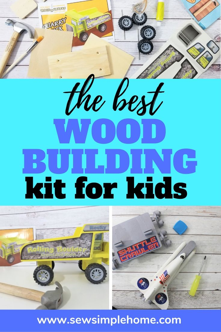 The Best Woodworking Kit For Kids Sew Simple Home