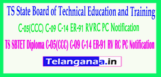 TS SBTET Diploma C-05(CCC) C-09 C-14 ER-91 RV/RC/PC Notification 2018