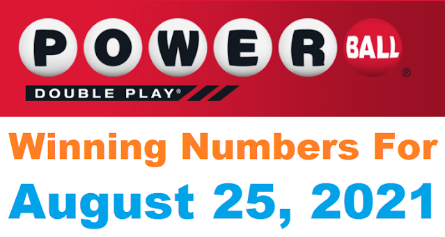 PowerBall Double Play Winning Numbers for August 25, 2021