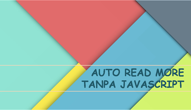 The Easiest Way to Make Auto Read More Without JavaScript