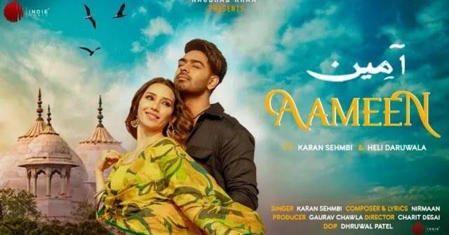 Aameen Lyrics in English :- Karan Sehmbi | Nirmaan