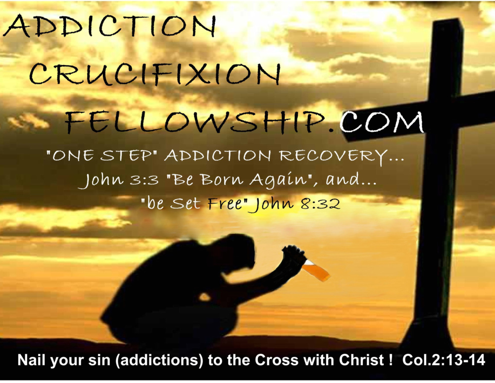 ADDICTION CRUCIFIXION FELLOWSHIP
