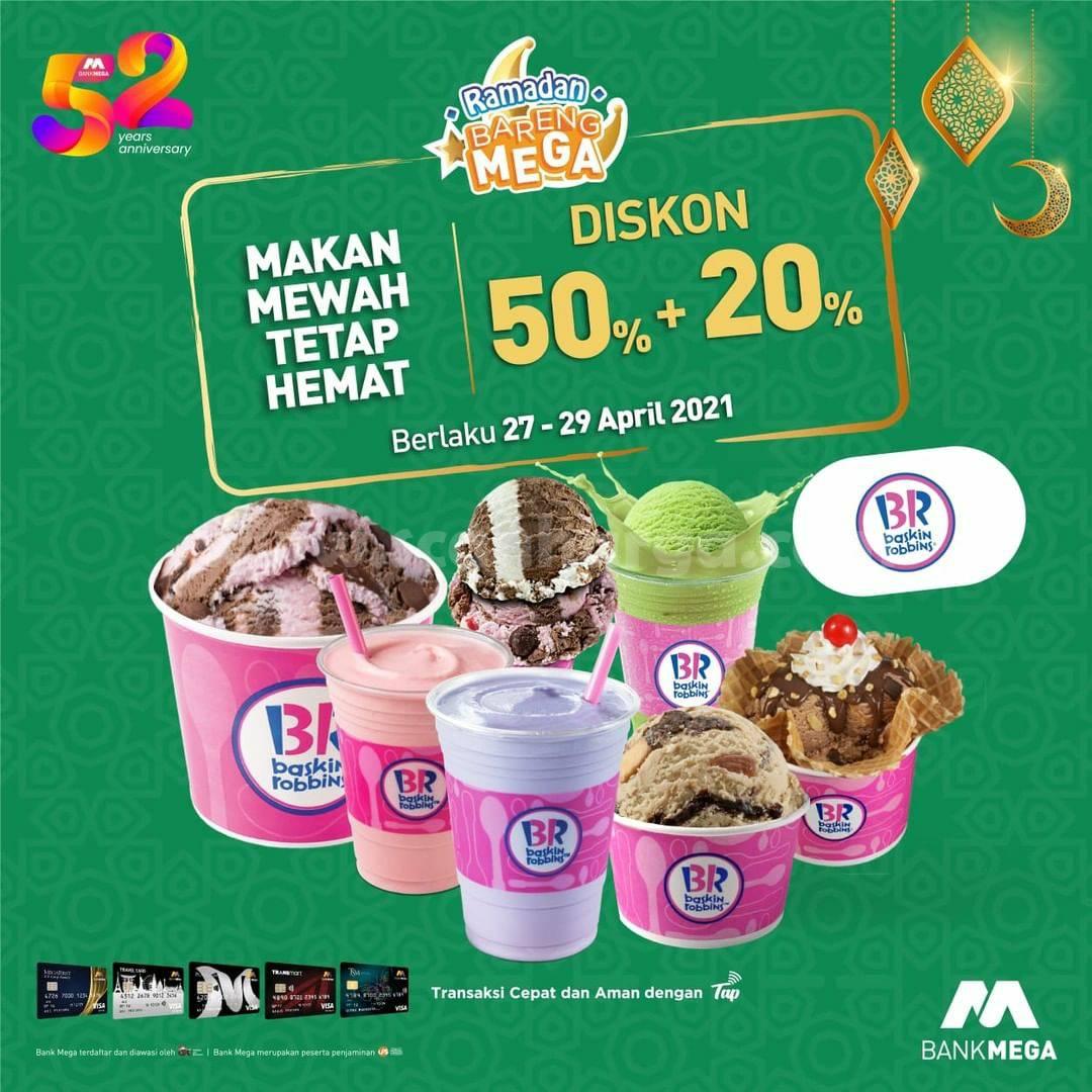 BASKIN ROBBINS Promo Ramadan – Diskon 50% + 20% Bareng Bank Mega