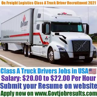 On Freight Logistics Class A Truck Driver Recruitment 2021-22