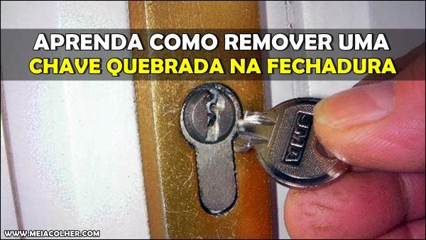 chave quebrada fechadura