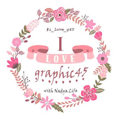 "Совместный Проект ""I LOVE GRAPHIC 45!"""