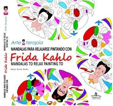 Mandalas para relajarse pintando com Frida Kahlo livro