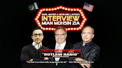 Burl Barer & Howard Lapides Interview Mian Mohsin Zia on True Crime Uncensored