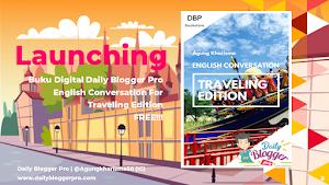 Launching Buku Digital: Daily Blogger Pro English Book Conversation For Traveling Edition - Daily Blogger Pro Bookstore
