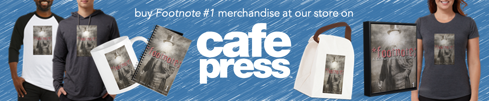 Buy Footnote 1 merchandise at Cafe Press