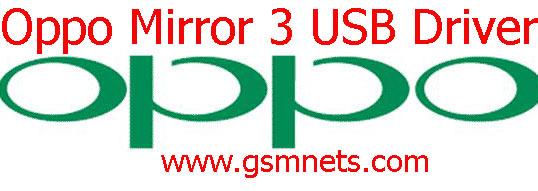 Oppo Mirror 3 USB Driver Download