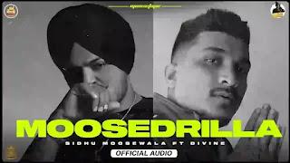 Mossedrilla Lyrics Sidhu Moose Wala and Divine