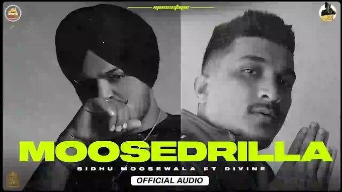 MOOSEDRILLA LYRICS - Sidhu Moose Wala and Divine
