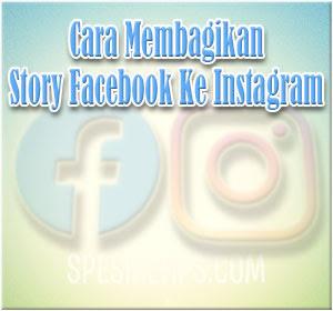 Cara Membagikan Story Facebook Ke Story Instagram