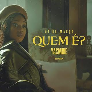 Yasmine – Quem é?