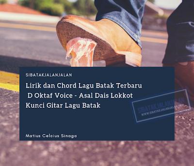 lirik dan chord lagu batak terbaru d oktaf voice asal dais lokkot kunci gitar lagu batak