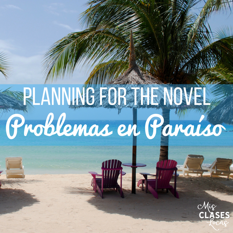 Planning the novel Problemas en Paraíso