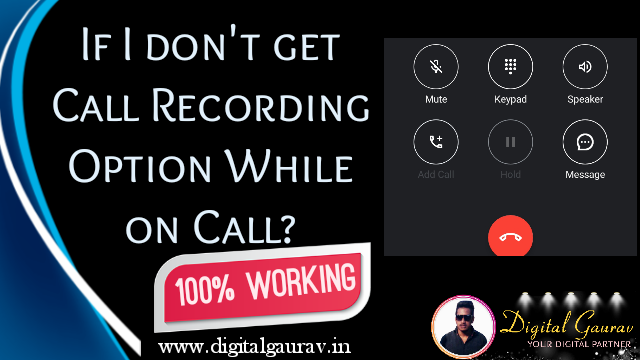 I don't get Recording Option while on Call