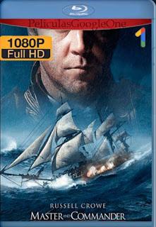 Capitan De Mar Y Guerra La Costa Mas Lejana Del Mundo[2003] [1080p BRrip] [Latino- Ingles] [GoogleDrive] LaChapelHD