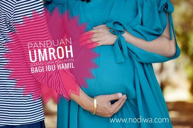 Panduan Umroh Aman dan Nyaman bagi Ibu Hamil