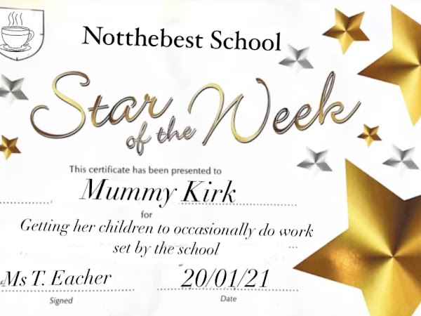 Bored of Home Schooling AKA Where's My Star Of The Week?