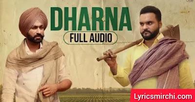 Dharna धरना Song Lyrics | Kulbir Jhinjer | Latest Punjabi Song 2020