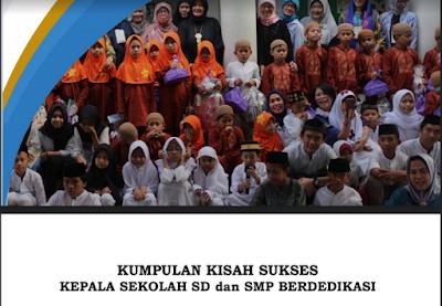 Download Buku Kisah Sukses Kepala Sekolah Prestasi dan Berdedikasi 2019