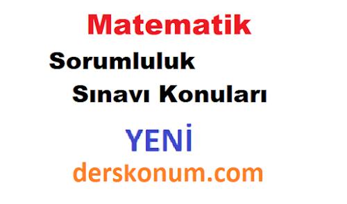 9, 10, 11, 12. Sınıf Matematik Dersi Sorumluluk Sınavı Konuları