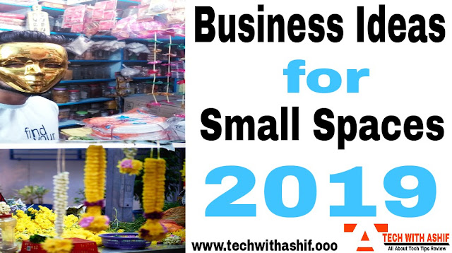 Business Ideas for Small Spaces 2019