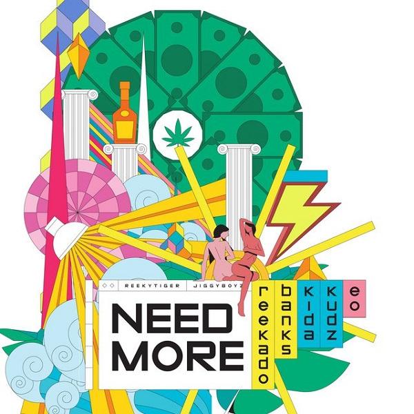 "Reekado Banks – ""Need More"" ft. Kida Kudz, EO #Arewapublisize"
