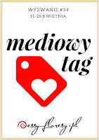 https://essy-floresy.blogspot.co.uk/2018/04/wyzwanie-34-mediowy-tag.html