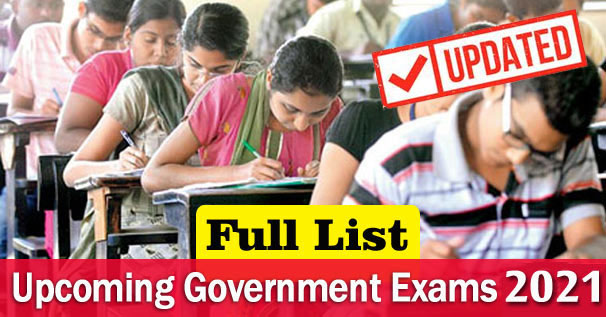 Upcoming Government Exams Calendar 2021 Full List