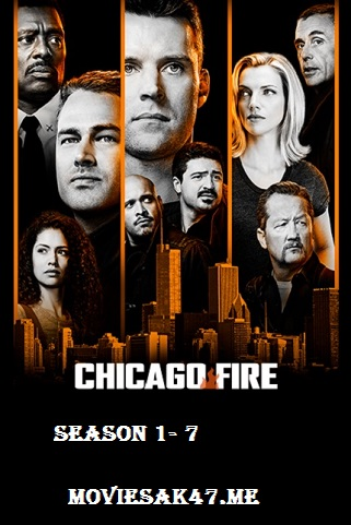 Chicago Fire Season 7 Download S07 Complete 480p 720p HEVC [S01-S06 Added]