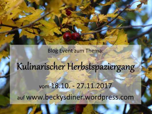https://beckysdiner.wordpress.com/2017/10/18/ein-kulinarischer-herbstspaziergang-blog-event-2/