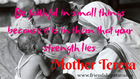 20 Best Mother Teresa Quotes on Education To Selflessness, Dedication & Love