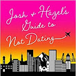 Review * Josh and Hazel's Guide to Not Dating by Christina Lauren
