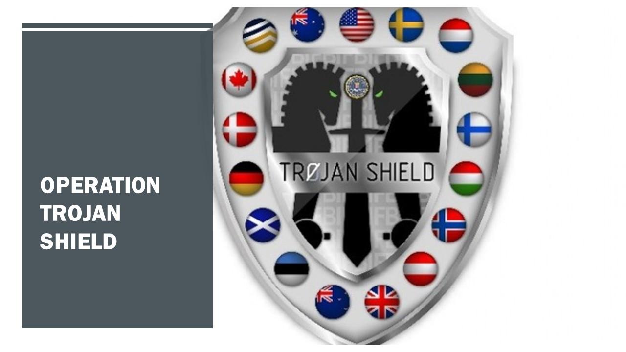 Operation Trojan Shield: