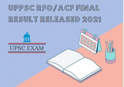 UPPSC RFO/ACF FInal Result Released 2021