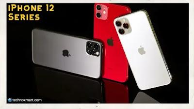 iphone 12 pro, iphone 12,iphone 12 series