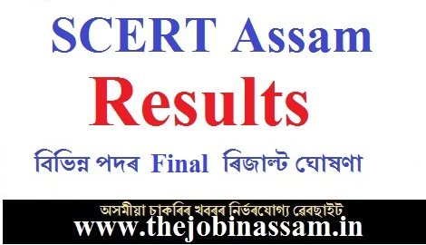 SCERT Assam Recruitment 2019: Final Results