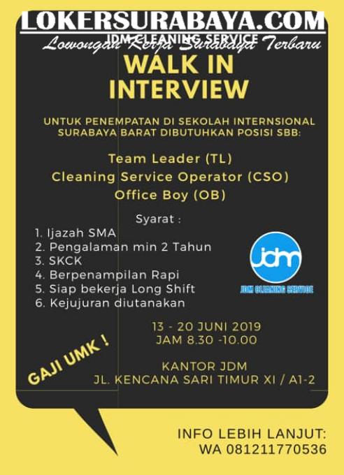 Walk In Interview Di Jdm Cleaning Service Surabaya Terbaru Juni 2019 Lowongan Kerja Surabaya April 2021 Lowongan Kerja Jawa Timur Terbaru