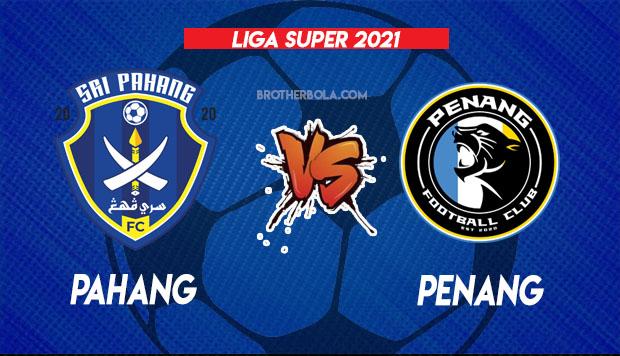 Siaran Langsung Pahang vs Penang 5.9.2021