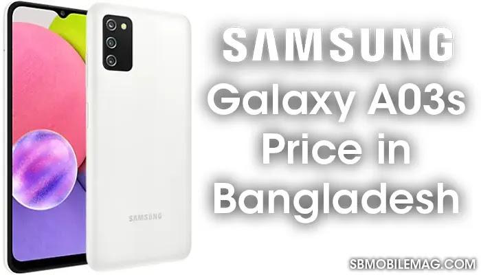 Samsung Galaxy A03s, Samsung Galaxy A03s Price, Samsung Galaxy A03s Price in Bangladesh