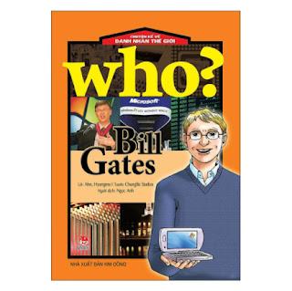 Who? Chuyện Kể Về Danh Nhân Thế Giới: Bill Gates (Tái Bản 2019) ebook PDF EPUB AWZ3 PRC MOBI