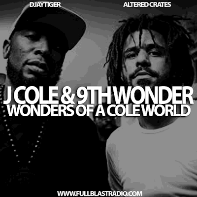 J Cole and 9th Wonder - Wonders of a Cole World