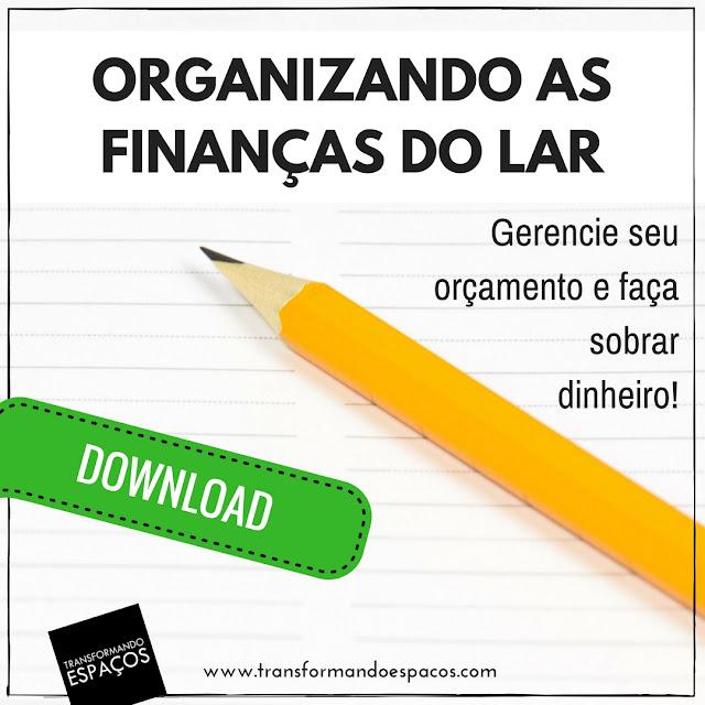 Organizando as Finanças do Lar